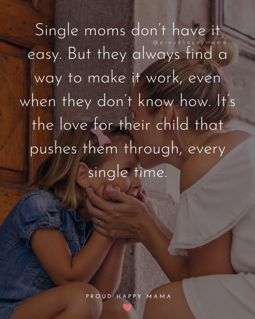 Quotes single mom 10 Best