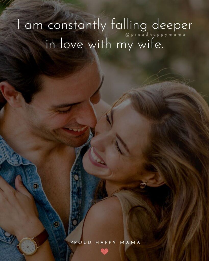 Wife Quotes - I am constantly falling deeper in love with my wife.