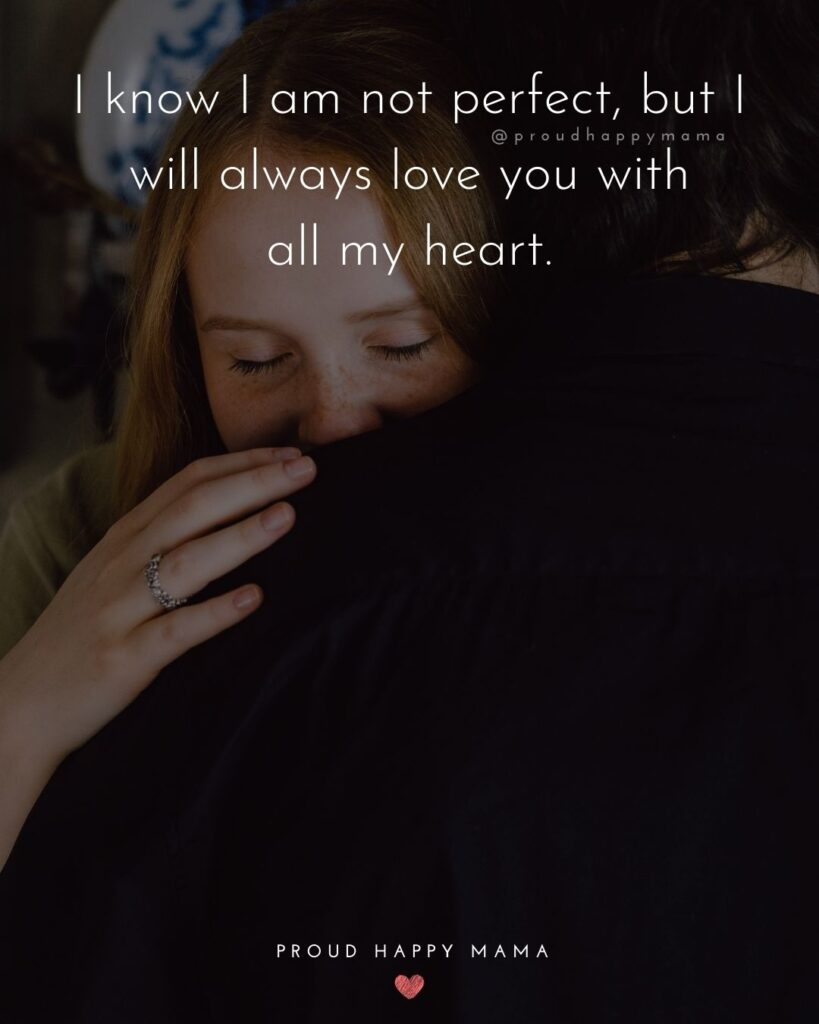 Wife Quotes - I know I am not perfect, but I will always love you will all my heart