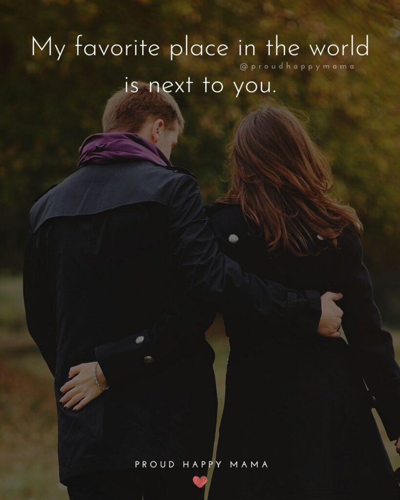 Wife Quotes - My favorite place in the world is next to you.