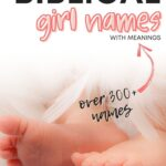 Best Biblical Girl Names