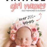 Best Vintage Girl Names