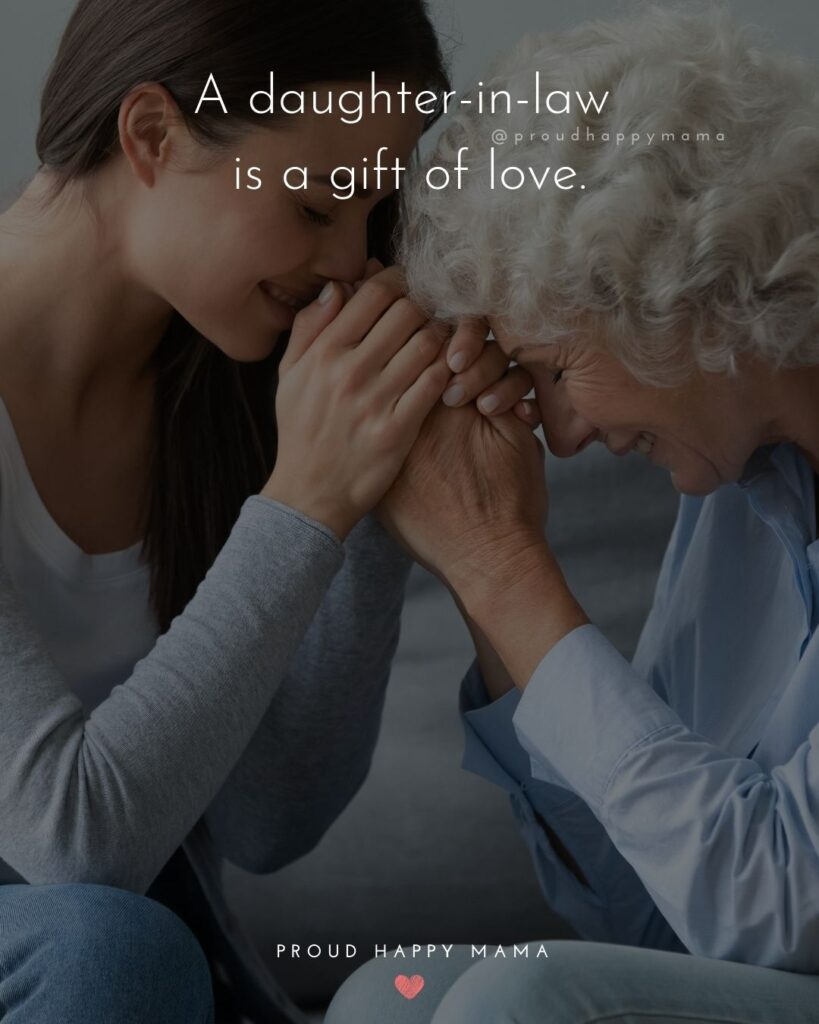 Daughter In Law Quotes - A daughter in law is a gift of love.'