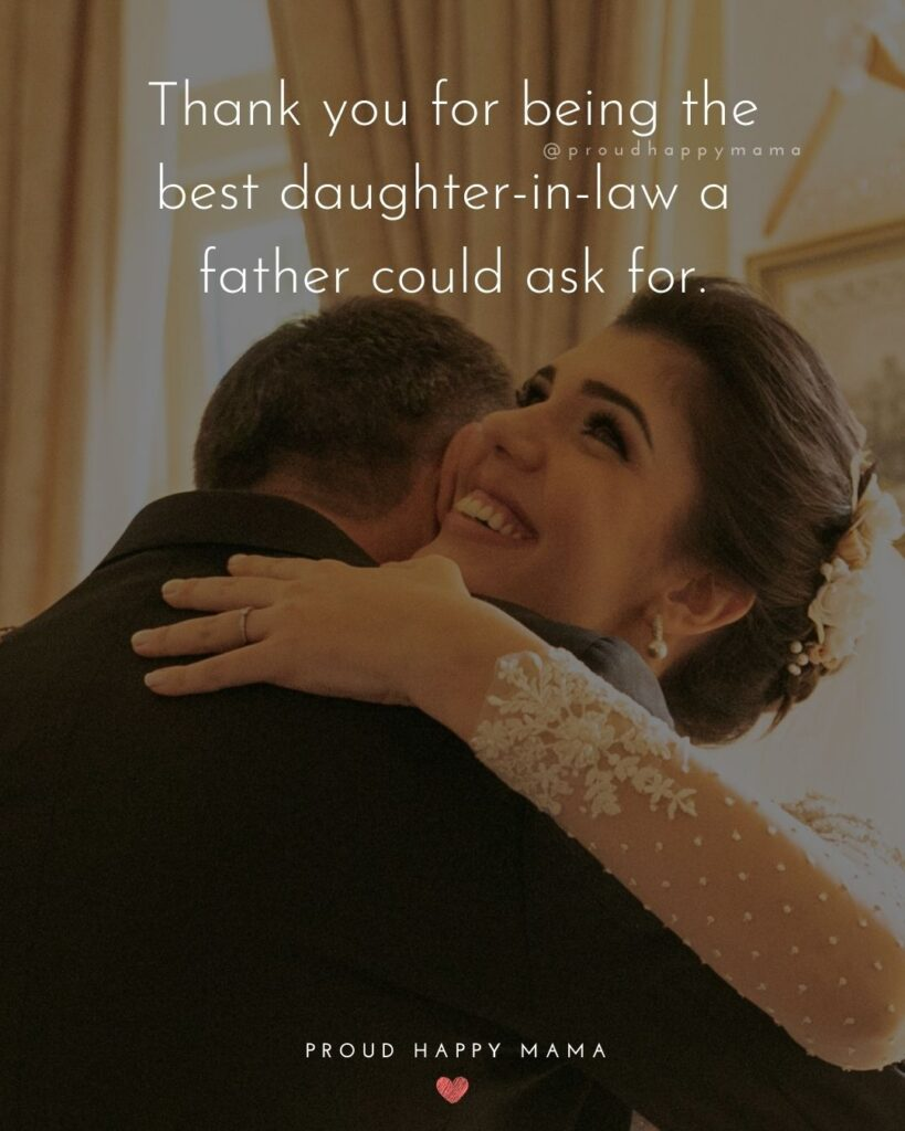 Daughter In Law Quotes - Thank you for being the best daughter in law a father could ask for.'