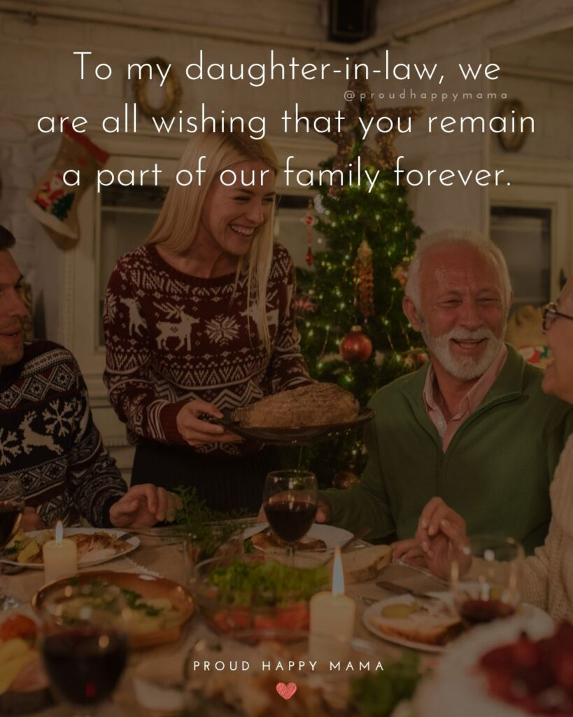 Daughter In Law Quotes - To my daughter in law, we are all wishing that you remain a part of our family forever.'