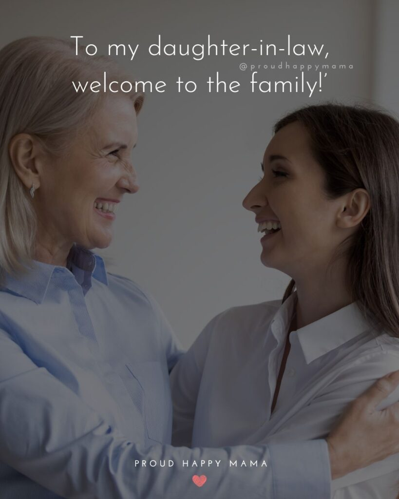 Daughter In Law Quotes - To my daughter in law, welcome to the family!'