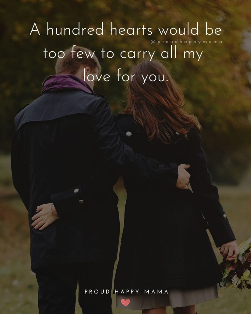 Husband Quotes - A hundred hearts would be too few to carry all my love for you.'