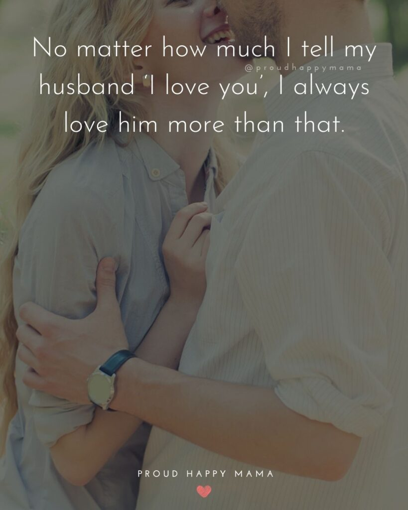 Husband Quotes - Happiness is the thought of loving you for a lifetime.'