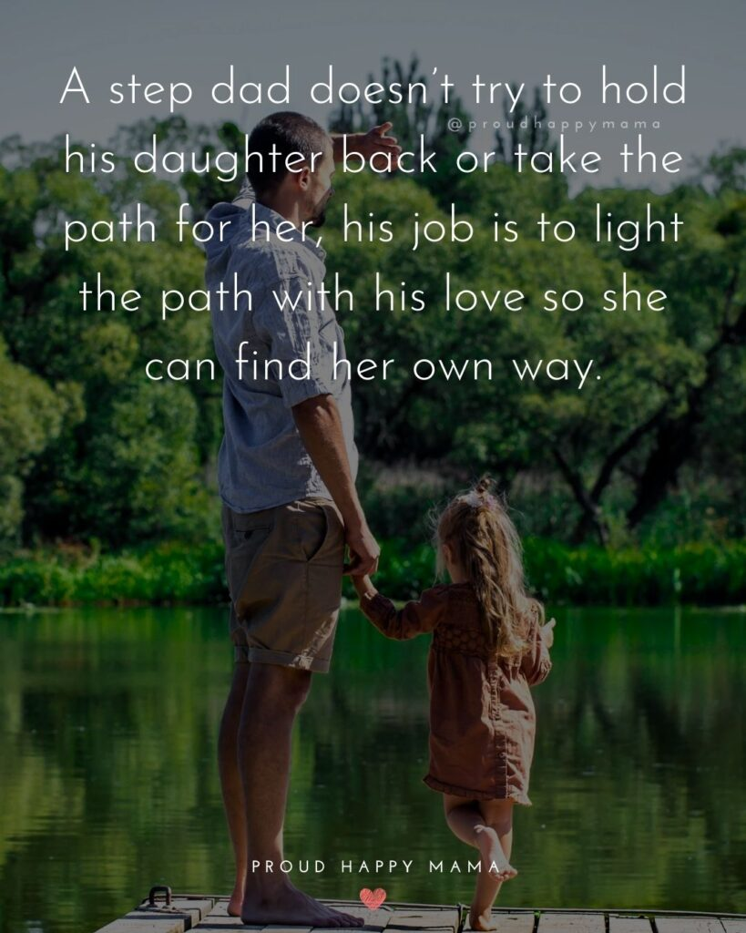 Step Daughter Quotes - My step daughter might not be related to me by blood. But I will always be her dad.'