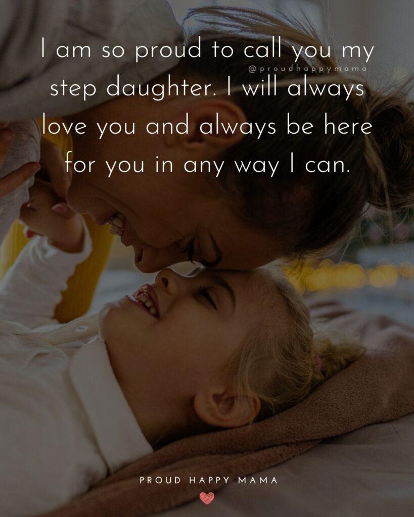 Step Daughter Quotes - My step daughter is so much more than I ever imagined.'