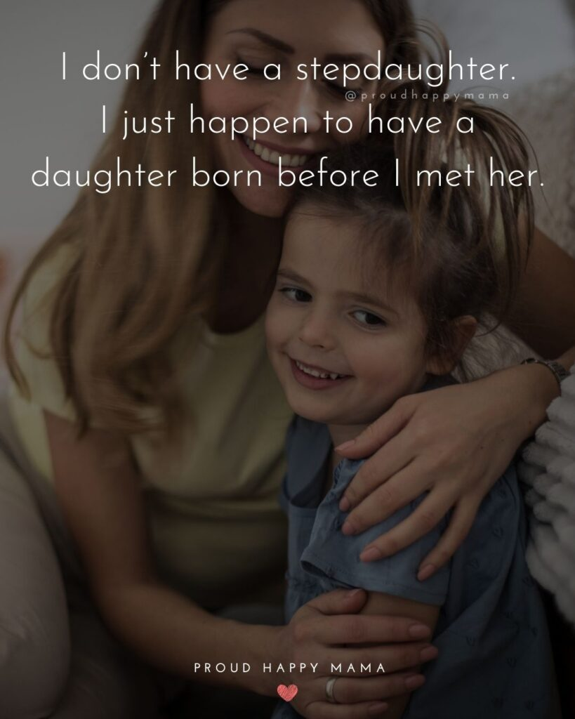 Step Daughter Quotes - I don't have a step daughter. I just happen to have a daughter born before I met her.'