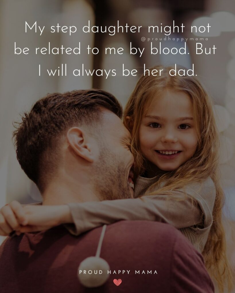 Step Daughter Quotes - A step daughter is a gift of love.'