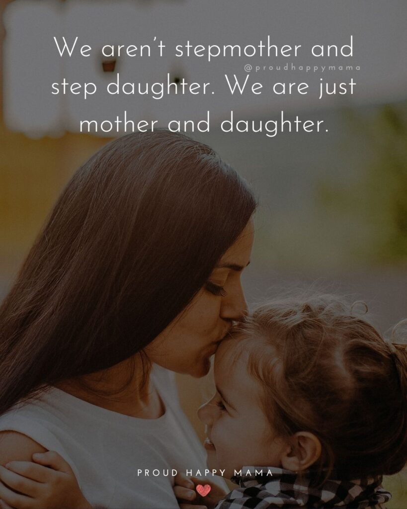 Step Daughter Quotes - I am proud step mom to an incredible step daughter.'