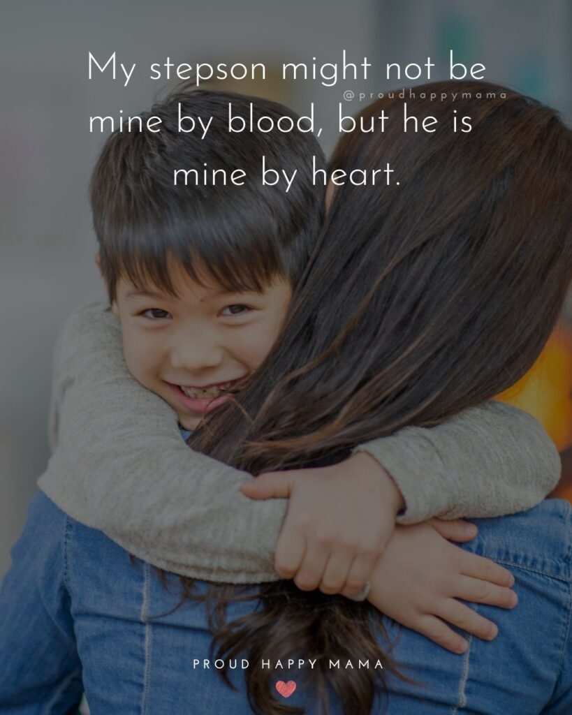 Step Son Quotes - My step son might not be mine by blood, but he is mine by heart.'
