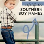 Unique Southern Boy Names Youll Love