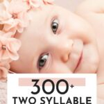 Unique Two Syllable Girl Names