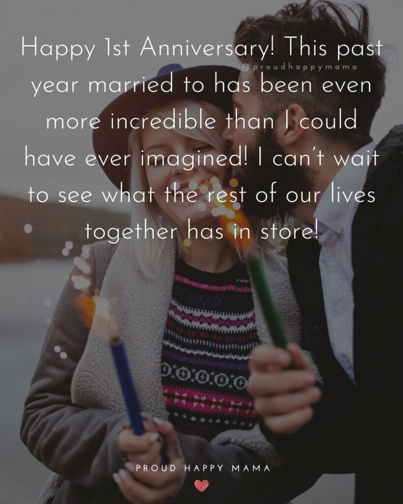 Wedding Anniversary Wishes For Husband - Happy 1st Anniversary! This past year married to has been even more incredible than I could have ever