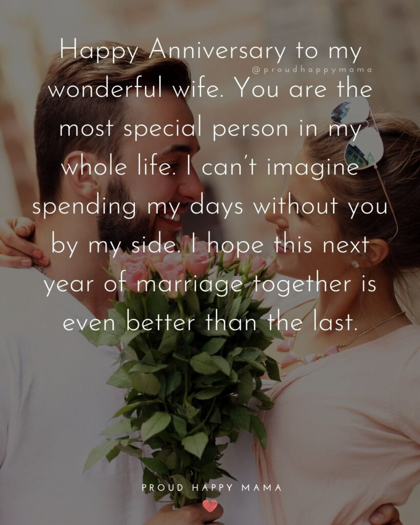 Wedding Anniversary Wishes For Wife - Happy Anniversary to my wonderful wife. You are the most special person in my whole life. I