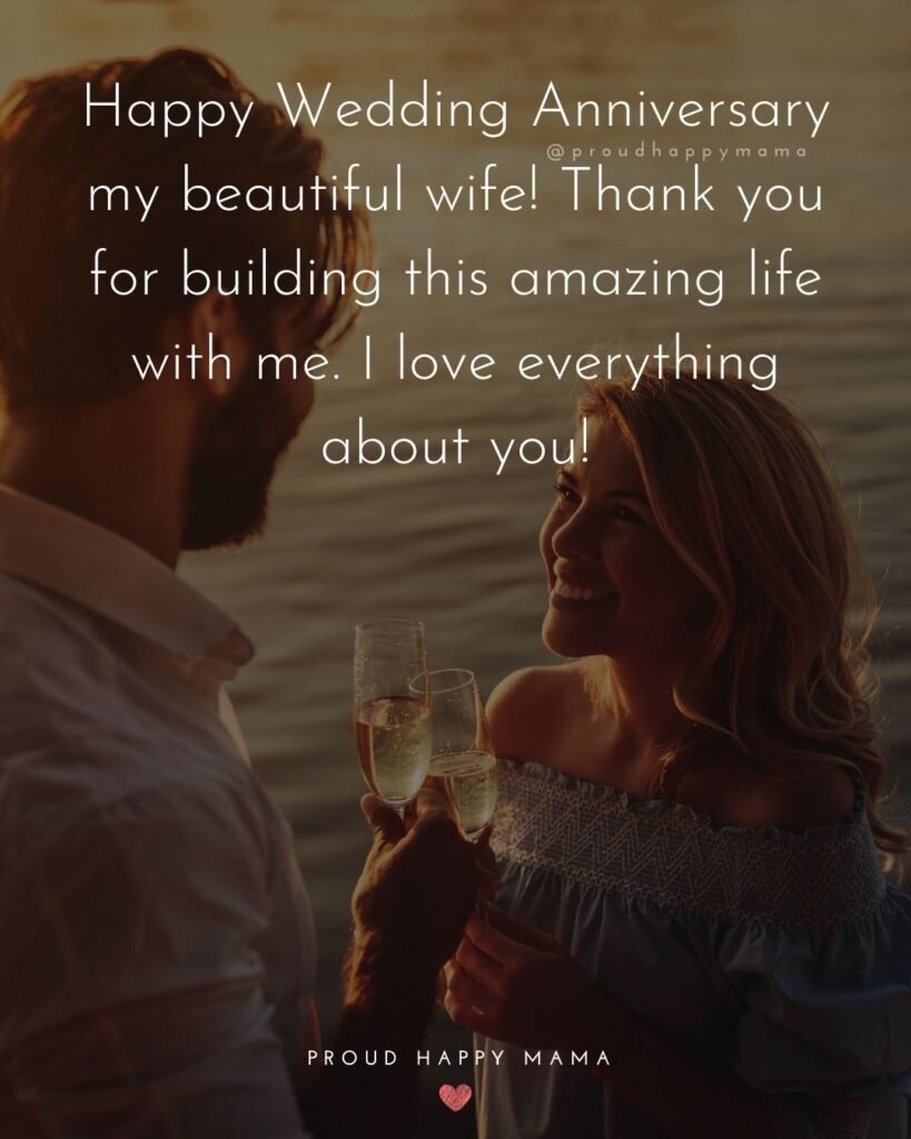 Wedding Anniversary Wishes For Wife - Happy Wedding Anniversary my beautiful wife! Thank you for building this amazing