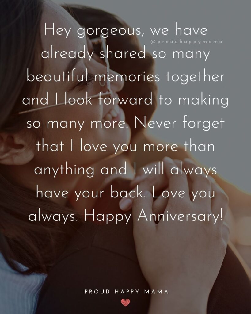 Wedding Anniversary Wishes For Wife - Hey gorgeous, we have already shared so many beautiful memories together and I look