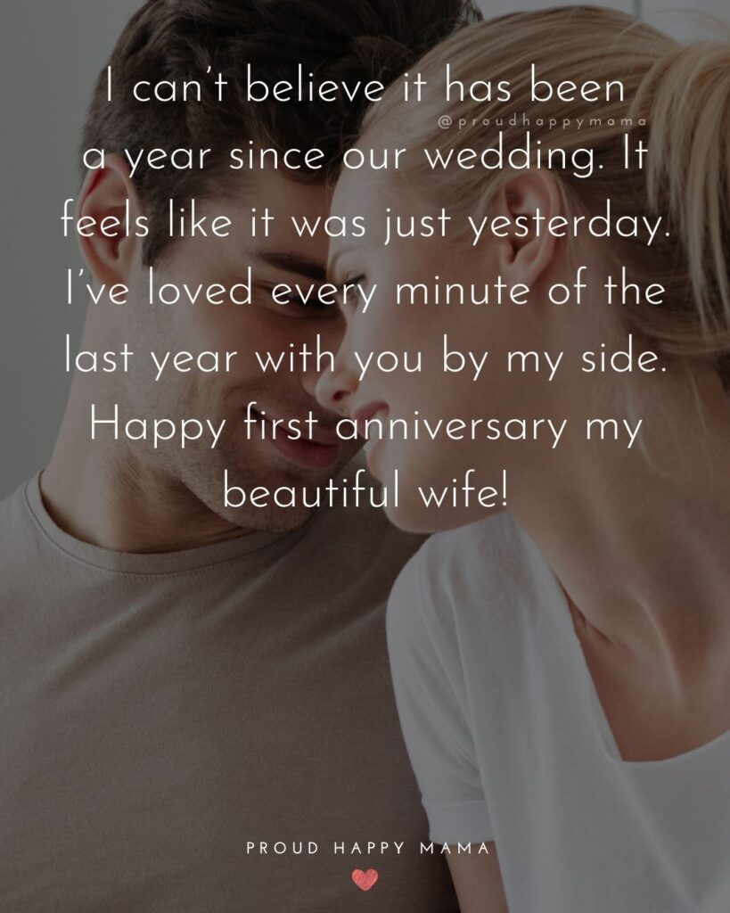 Wedding Anniversary Wishes For Wife - I can't believe it has been a year since our wedding. It feels like it was just yesterday. I've loved