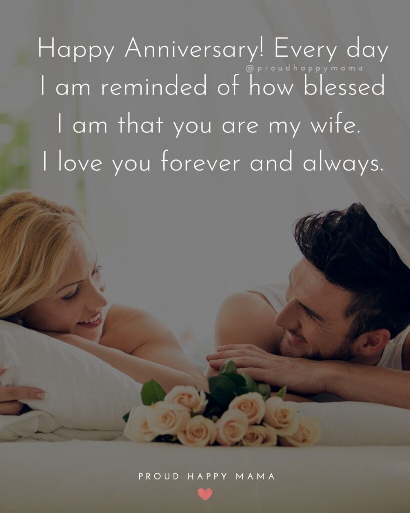 Wedding Anniversary Wishes For Wife - So many years of marriage and mayhem! And you've made me happy through every single one.