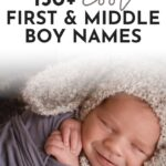 Cool First And Middle Names For Boys