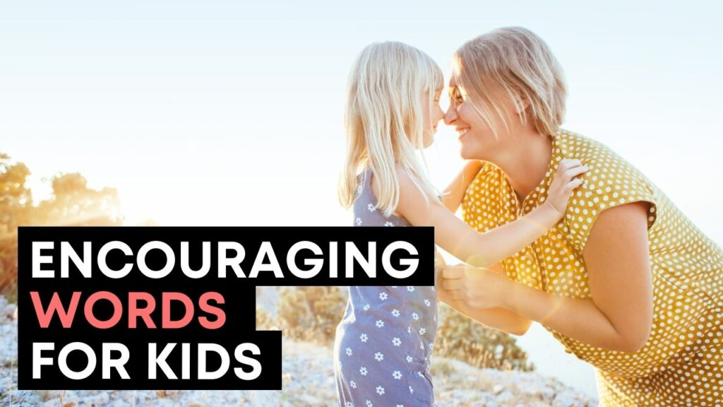 Encouraging Words For Kids - Youtube Video Cover