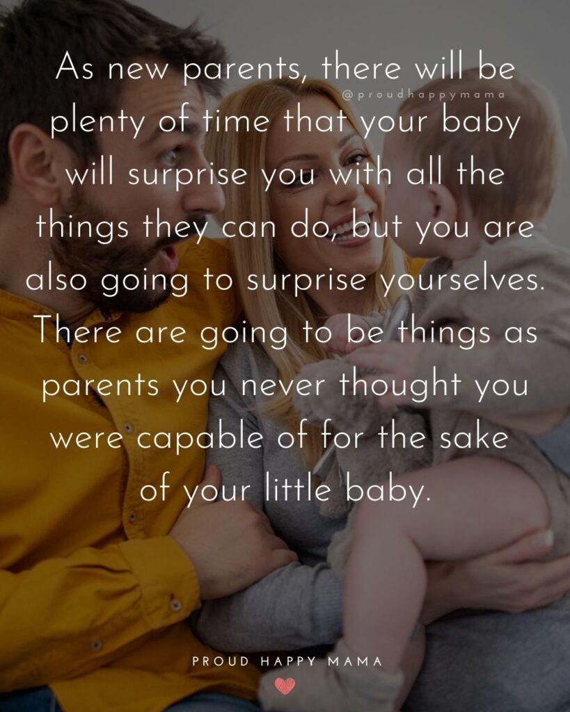 Quotes For New Parents - As new parents, there will be plenty of time that your baby will surprise you with all the things they can