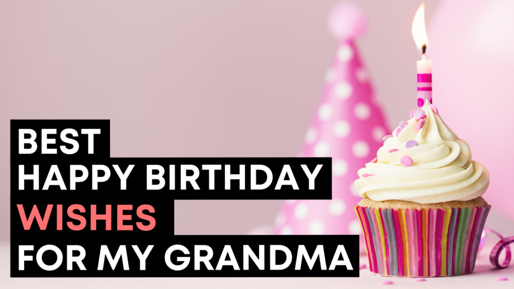 Best Happy Birthday Wishes For My Grandma - YouTube Video Cover
