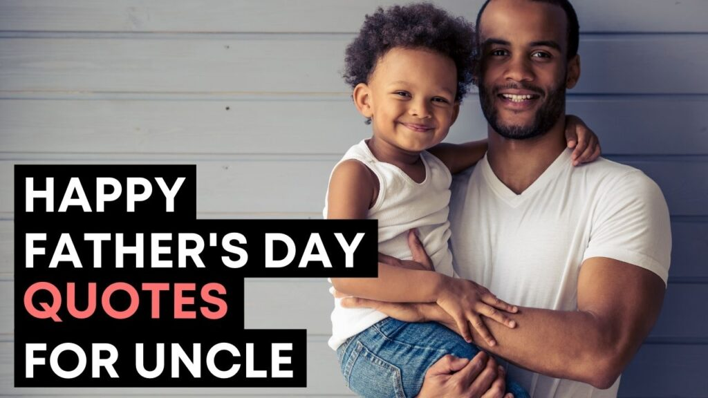 Happy Fathers Day Quotes For Uncle - Youtube Video Cover