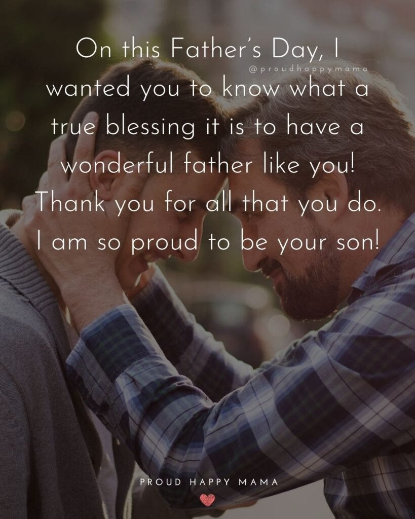 Happy Fathers Day Quotes From Son - On this Father's Day, I wanted you to know what a true blessing having a wonderful