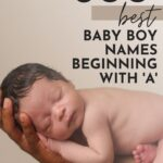Baby Boy Names Beginning With A