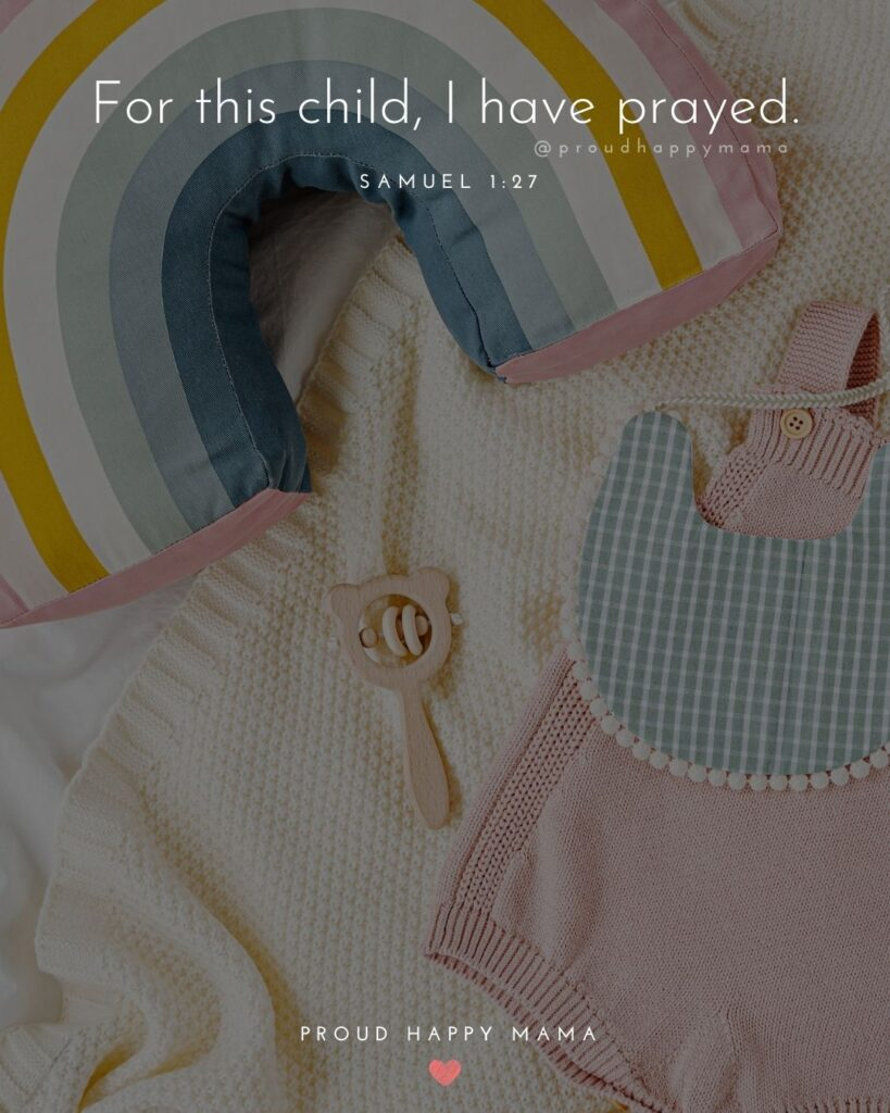 Rainbow Baby Quotes - For this child, I have prayed.' – 1 Samuel 1:27