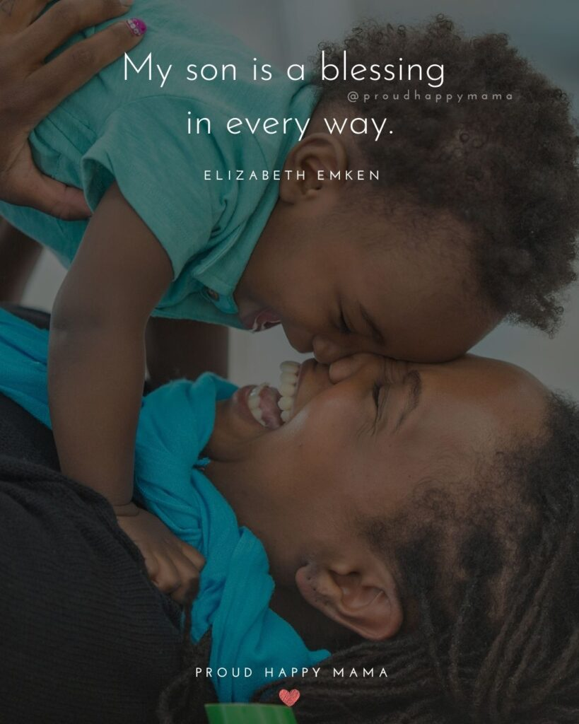 Son Quotes - My son is a blessing in every way.' – Elizabeth Emken