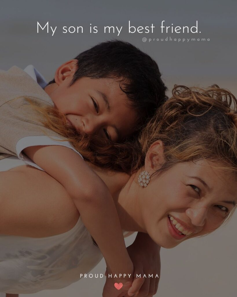 Son Quotes - My son is my best friend.'