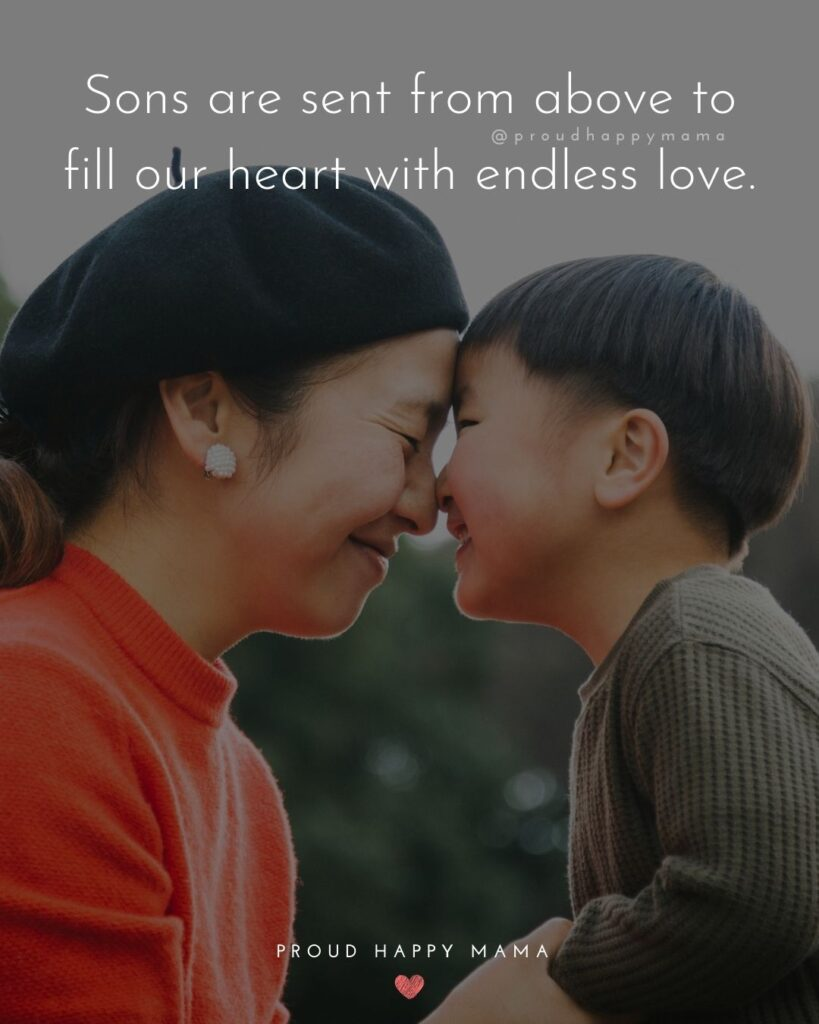Son Quotes - Sons are sent from above to fill our heart with endless love.'