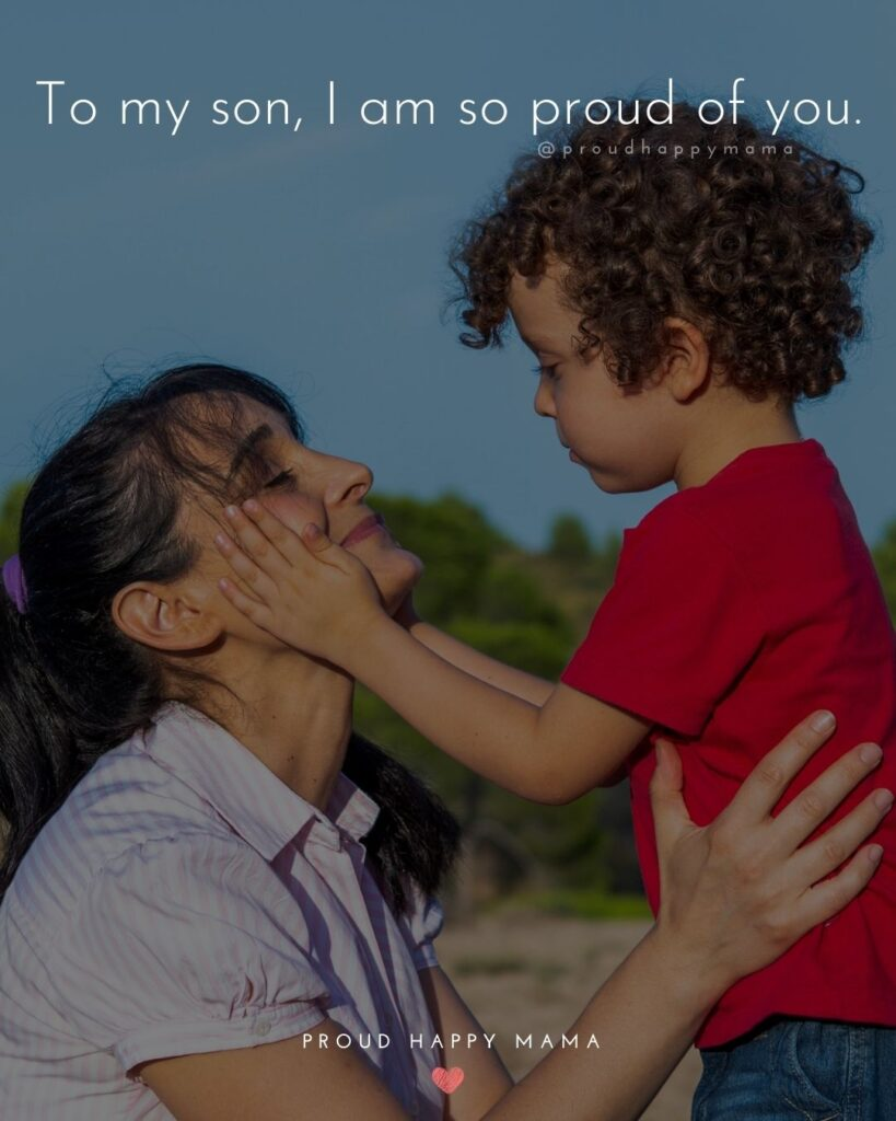 Son Quotes - To my son, I am so proud of you.'