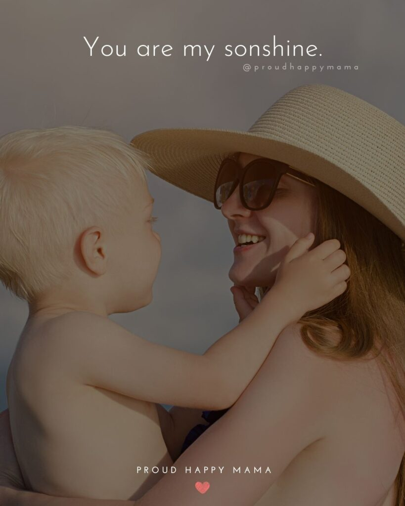 Son Quotes - You are my sonshine.'