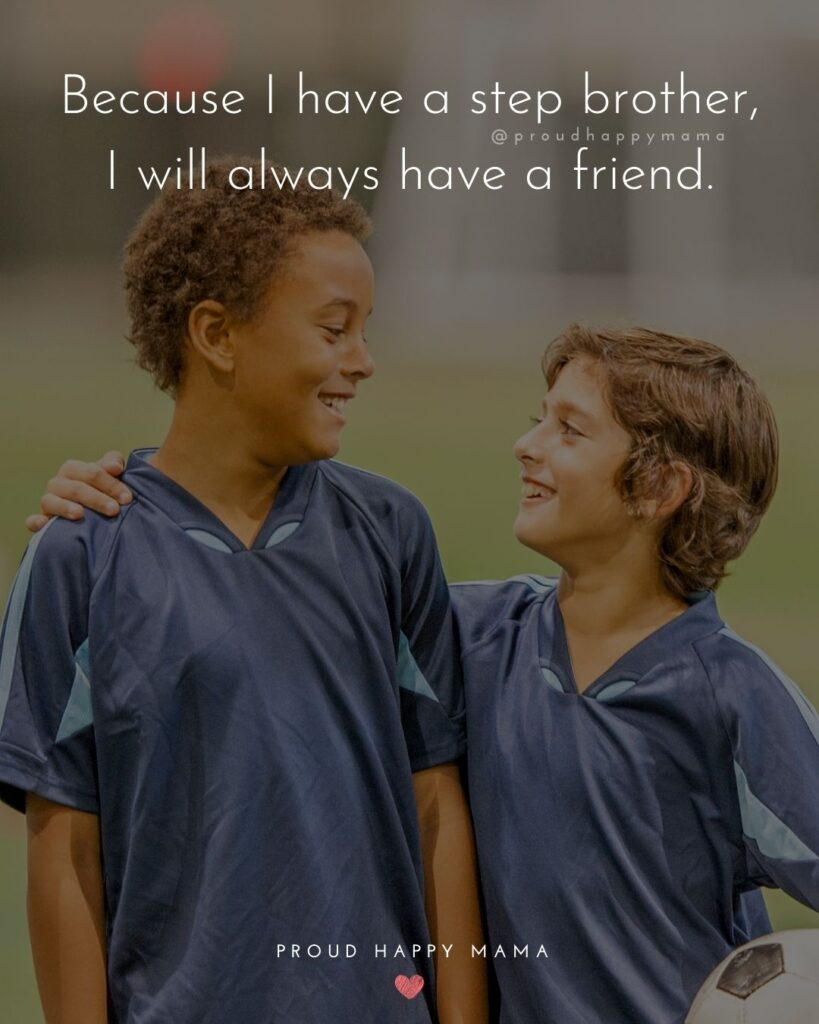 Step Brother Quotes - Happiness is hanging out with my step brother.'