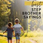 Step Brother Sayings