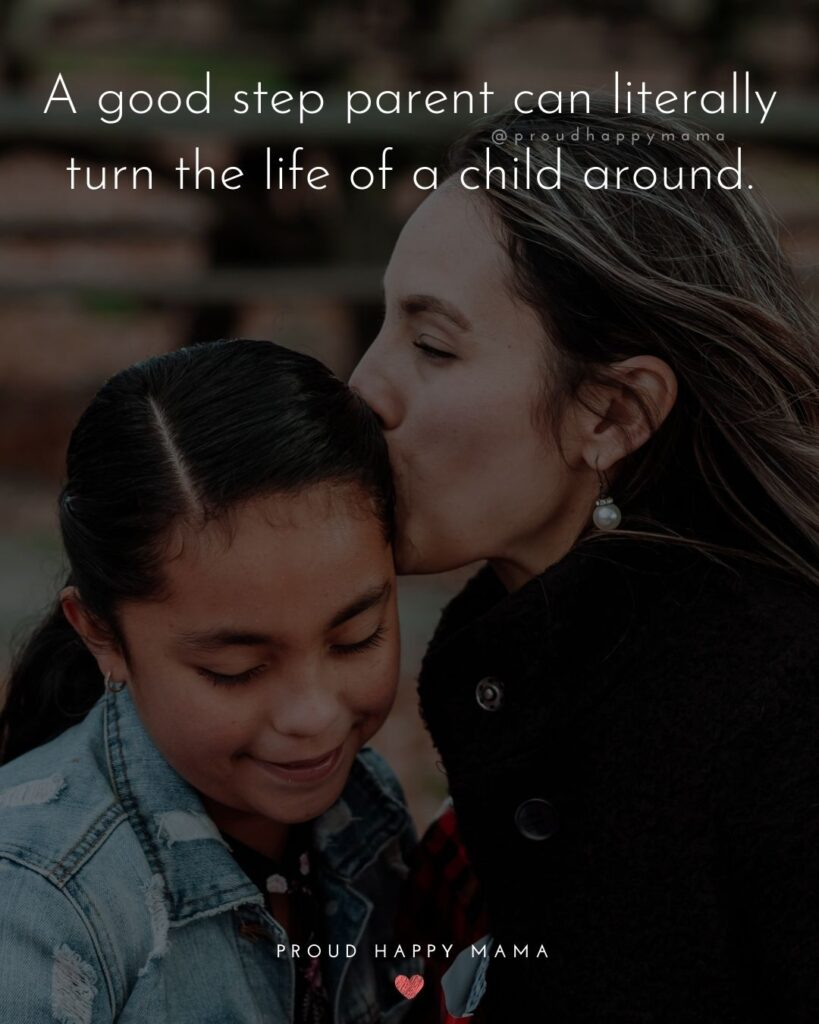 Step Parent Quotes - A good step parent can literally turn the life of a child around.'