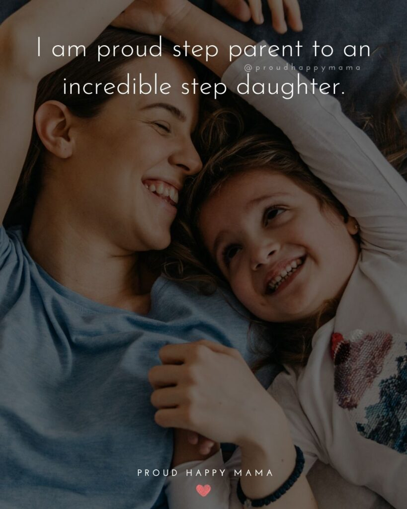Step Parent Quotes - I am proud step parent to an incredible step daughter'.