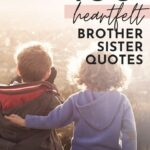 brother sister love quotes