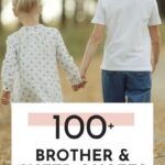 brotherly sisterly quotes