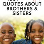 quotes about brother and sister