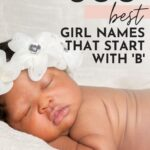 Cute Baby Girl Names That Start With B