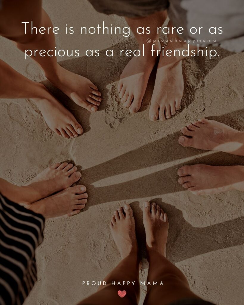 Friendship Quotes - There is nothing as rare or as precious as a real friendship.'