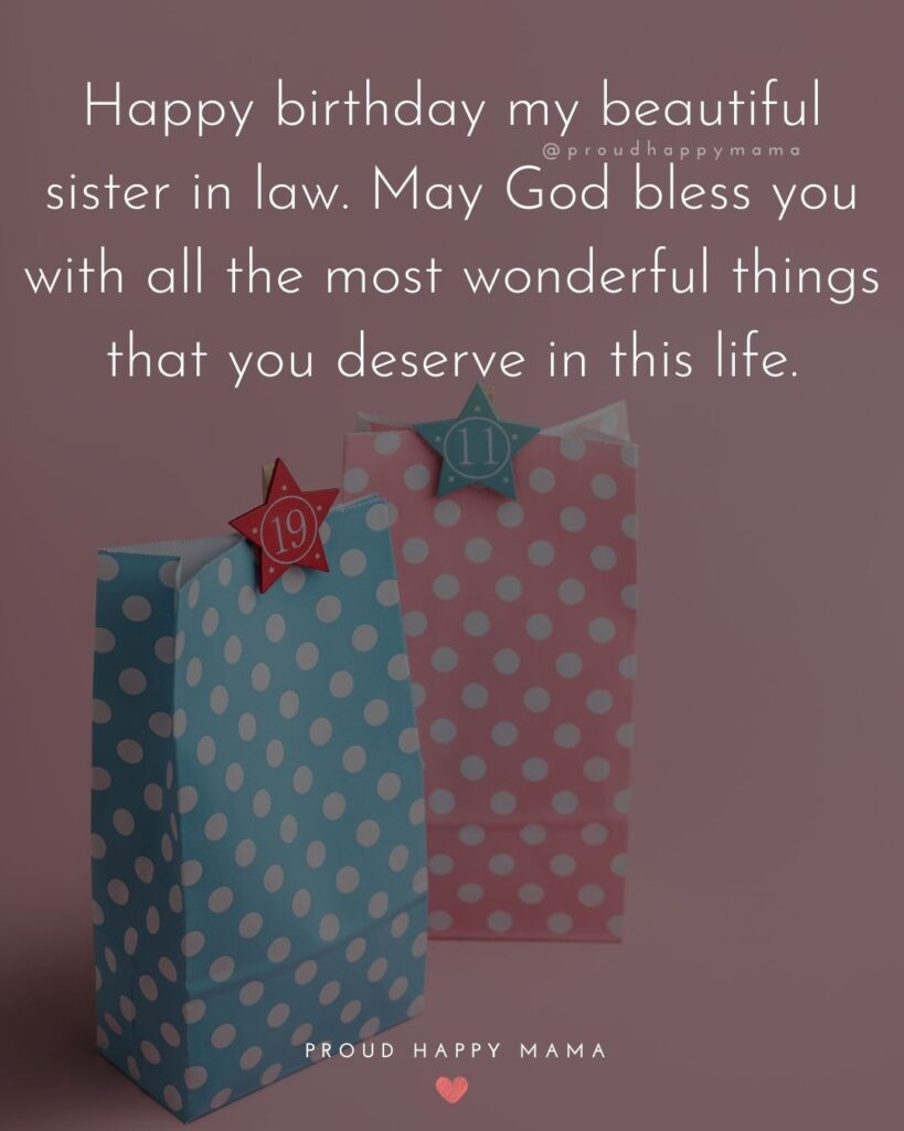 Happy Birthday Sister In Law Quotes - Happy birthday my beautiful sister in law. May God bless you with all the most Happy Birthday Sister In Law Quotes - Happy birthday my beautiful sister in law. May God bless you with all the most