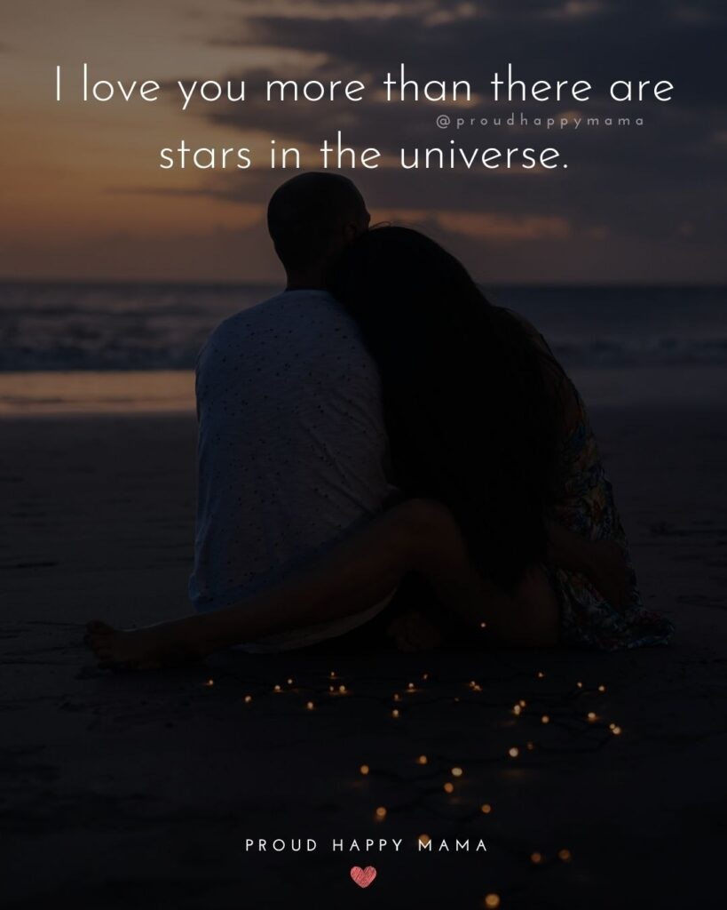 Love Quotes For Her - I love you more than there are stars in the universe.'